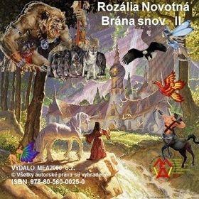 Rozália Novotná: Brána snov II. diel cena od 108 Kč