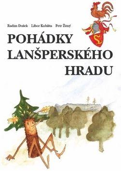 Libor Kubišta: Pohádky lanšperského hradu cena od 119 Kč