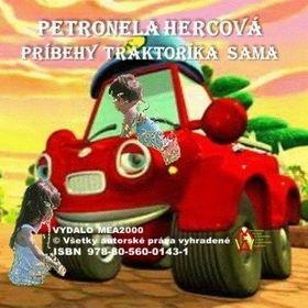 Petronela Hercová: Príbehy traktoríka Sama cena od 102 Kč