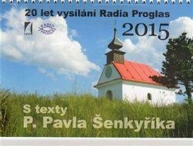Pavel Šenkyřík: Kalendář 2015 s texty P. Pavla Šenkyříka cena od 44 Kč
