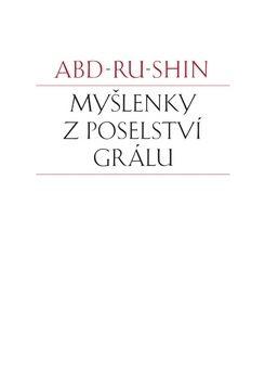Abd-ru-shin: Myšlenky z Poselství Grálu cena od 90 Kč