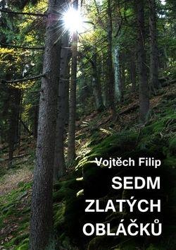 Vojtěch Filip: Sedm zlatých obláčků cena od 55 Kč