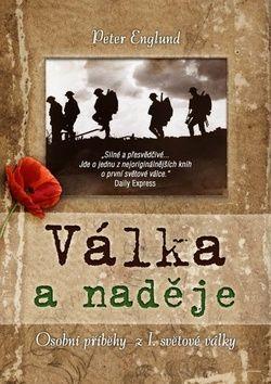 Peter Englund: Válka a naděje cena od 185 Kč