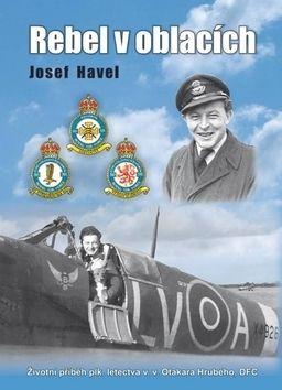 Josef Havel: Rebel v oblacích cena od 210 Kč