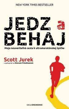 Scott Jurek: Jedz a behaj cena od 199 Kč