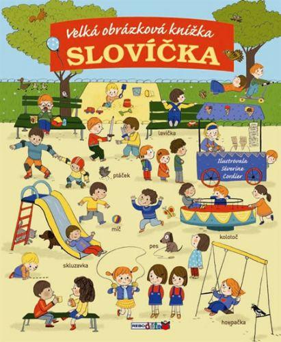 Séverine Cordier: Slovíčka - Velká obrázková knížka cena od 0 Kč