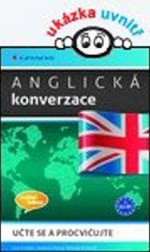 Lise Cribbin, Autumn Pierceová, Brenda Schmidt: Anglická konverzace - učte se a procvičujte cena od 168 Kč