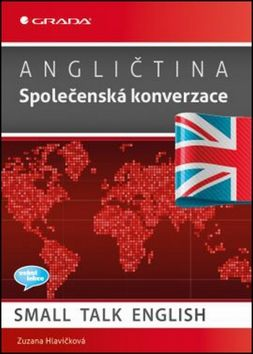 Zuzana Hlavičková: Angličtina Společenská konverzace cena od 168 Kč