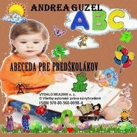 Andrea Guzel: Abeceda pre predškolákov cena od 108 Kč