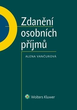 Alena Vančurová: Zdanění osobních příjmů cena od 464 Kč