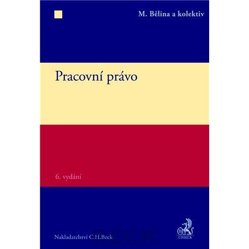 Miroslav Bělina: Pracovní právo cena od 672 Kč