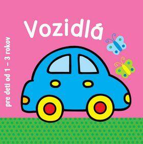 Vozidlá - pre deti od 1 do 3 rokov cena od 70 Kč