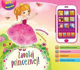 Svojtka Zavolaj princeznej Môj smartfón cena od 247 Kč