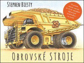 Stephen Biesty: Obrovské stroje cena od 229 Kč