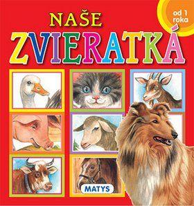 MATYS Naše zvieratká cena od 67 Kč
