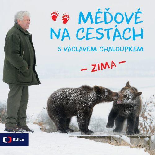 Václav Chaloupek: Méďové na cestách ZIMA cena od 46 Kč