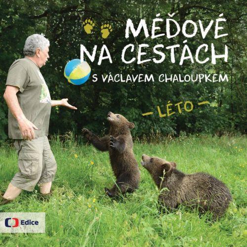 Václav Chaloupek: Méďové na cestách LÉTO cena od 46 Kč