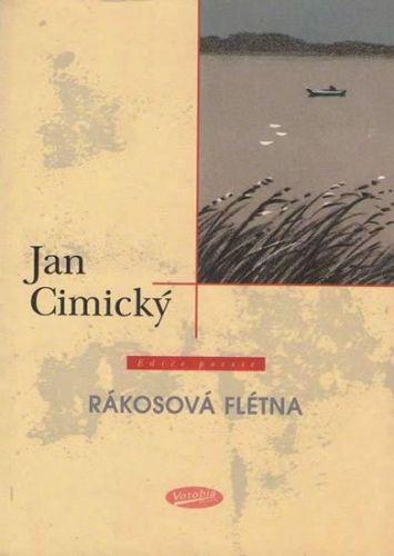 Jan Cimický: Rákosová flétna cena od 67 Kč