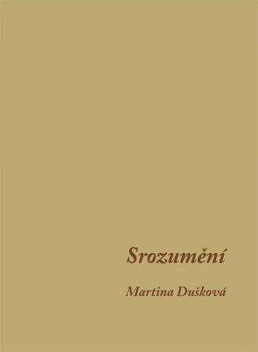 Martina Dušková: Srozumění cena od 63 Kč