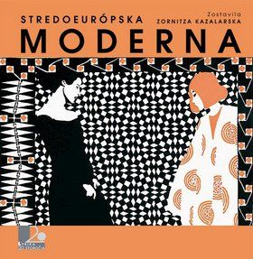 Zornitza Kazalarska: Stredoeurópska moderna cena od 324 Kč