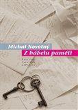 Michal Novotný: Z Bábelu paměti cena od 97 Kč