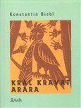 Konstantin Biebl, Květa Krhánková: Král kravat arara cena od 136 Kč