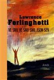 Lawrence Ferlinghetti: Ve snu ve snu snil jsem sen cena od 276 Kč