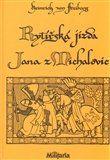 Zdirad J. K. Čech, Heinrich von Freiberg: Rytířská jízda Jana z Michalovic cena od 98 Kč