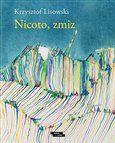Krzysztof Lisowski: Nicoto, zmiz cena od 68 Kč