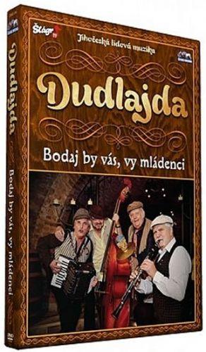 Dudlajda - Bodaj by vás, vy mládenci - DVD cena od 139 Kč