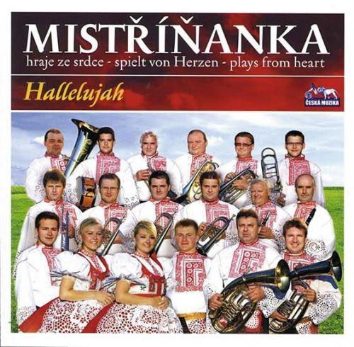 Mistříňanka - Halellujah - 1 CD cena od 125 Kč