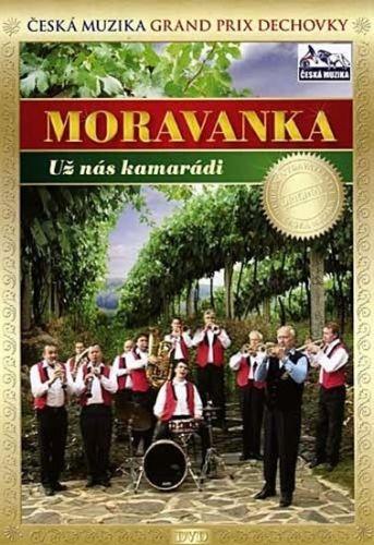 Moravanka - Už nás kamarádi - DVD cena od 108 Kč