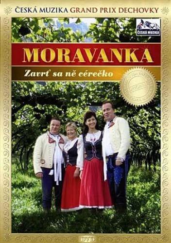 Moravanka - Zavrť sa má cérečko - DVD cena od 117 Kč