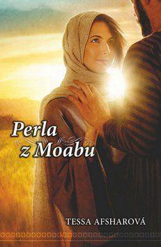 Tessa Afsharová: Perla z Moabu cena od 209 Kč