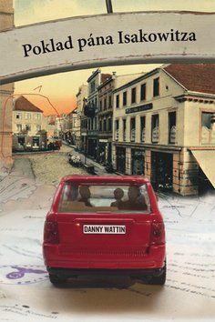 Danny Wattin: Poklad pána Isakowitza cena od 226 Kč