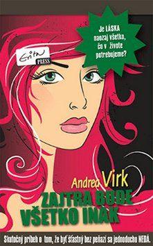 Andrea Virk: Zajtra bude všetko inak cena od 94 Kč