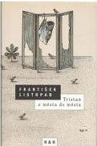 František Listopad: Tristan z města do města cena od 43 Kč