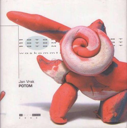 Jan Vrak: Potom cena od 141 Kč