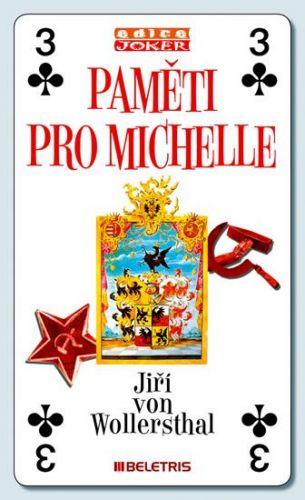 Jiří Von Wollersthal: Paměti pro Michelle cena od 99 Kč