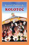 Ivo Štěpánek, Karel Poláček: Kolotoč cena od 159 Kč