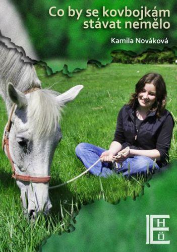 Kamila Nováková: Co by se kovbojkám stávat nemělo cena od 100 Kč