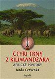 Jarda Červenka: Čtyři trny z Kilimandžára cena od 112 Kč