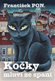 František PON.: Kočky mluví ze spaní cena od 153 Kč