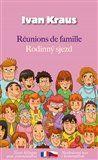 Ivan Kraus: Rodinný sjezd / Réunions de famille cena od 138 Kč