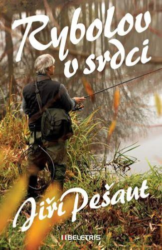 Jiří Pešaut: Rybolov v srdci cena od 164 Kč