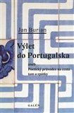 Jan Burian: Výlet do Portugalska cena od 262 Kč