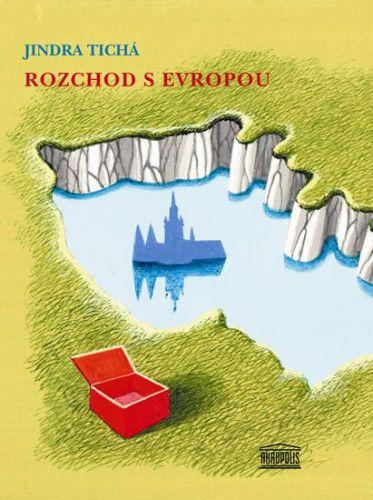 Jindra Tichá: Rozchod s Evropou cena od 130 Kč