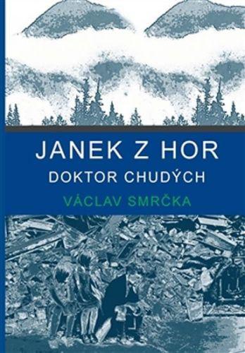 Václav Smrčka: Janek z hor cena od 111 Kč