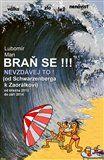 Lubomír Man: Braň se !!! cena od 79 Kč