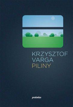 Krzysztof Varga: Piliny cena od 168 Kč